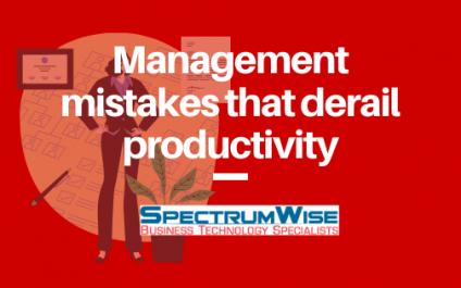 Management mistakes that derail productivity