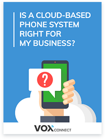 Is a Cloud-Based Phone System Right for My Business
