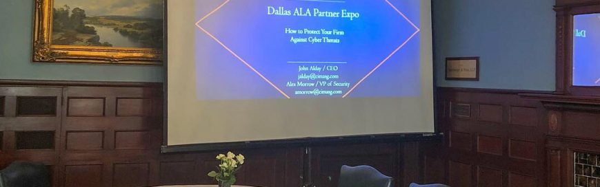 Dallas ALA Business Partner Expo:  Cybersecurity Presentation