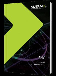 AHV – The Acropolis Hypervisor