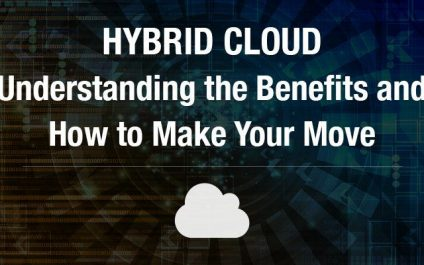 Hybrid cloud: Understanding the benefits, and making your move