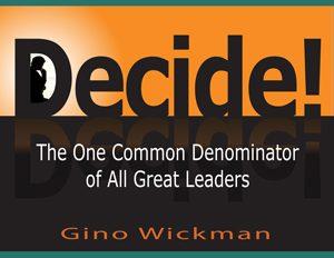 Free E-Book – Decide! By Gino Wickman
