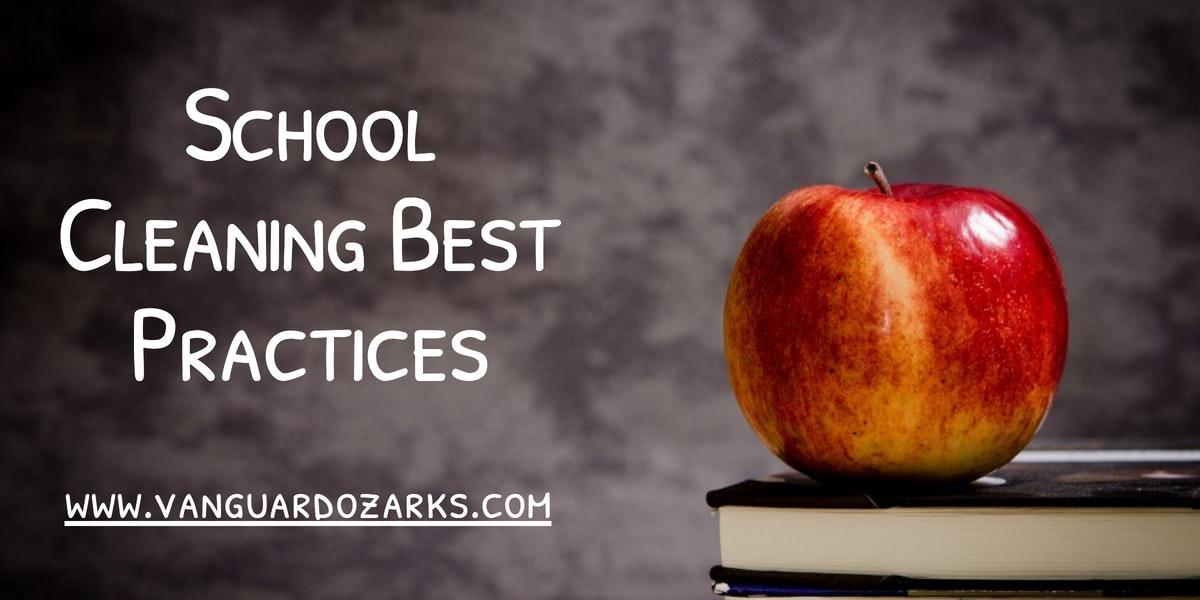 School Cleaning Best Practices