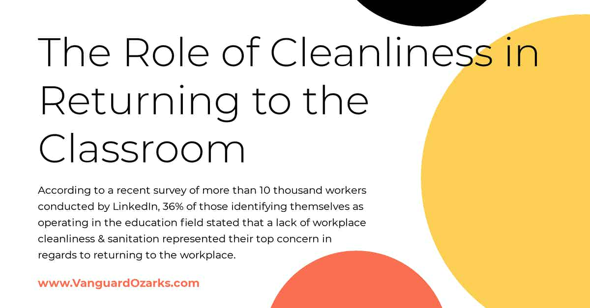 The Role of Cleanliness in Returning to the Classroom