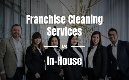 Franchise Cleaning Services Vs. In-House