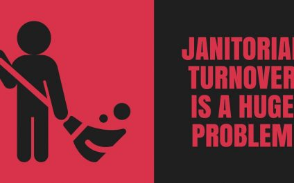 Janitorial Turnover is a Huge Problem