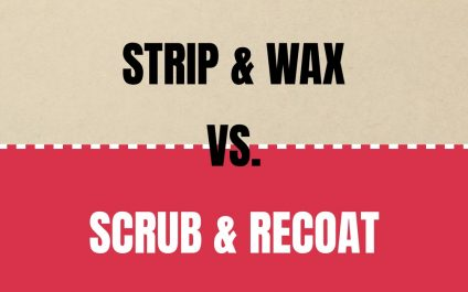 The Difference Between Strip and Wax and Top-Scrub and Recoat