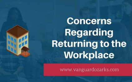 Concerns Regarding Returning to the Workplace