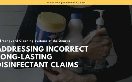 Addressing Incorrect Long-Lasting Disinfectant Claims