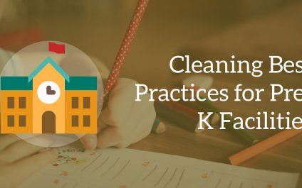Cleaning Best Practices for Pre-K Facilities