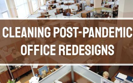 Cleaning Post-Pandemic Office Redesigns