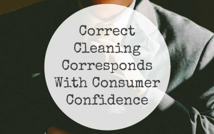 Correct Cleaning Corresponds With Consumer Confidence