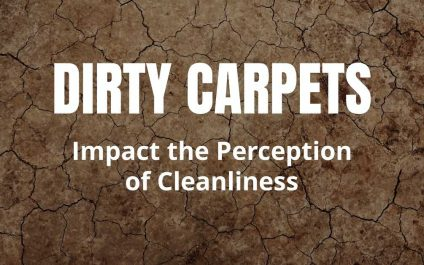 Dirty Carpets Impact the Perception of Cleanliness
