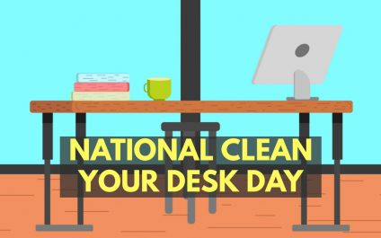 National Clean Your Desk Day