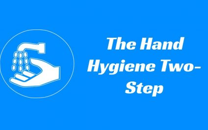 The Hand Hygiene Two-Step
