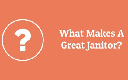 What Makes A Great Janitor?