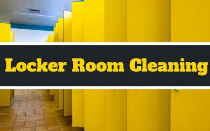 Locker Room Cleaning