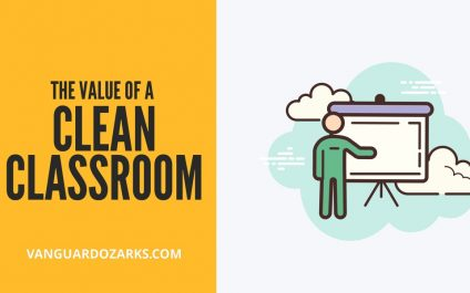 The Value of a Clean Classroom