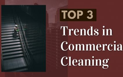 Trends in Commercial Cleaning