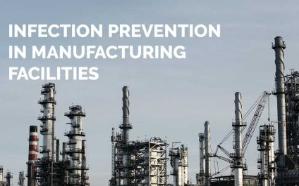 Infection Prevention in Manufacturing Facilities