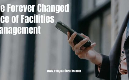 The Forever Changed Face of Facilities Management