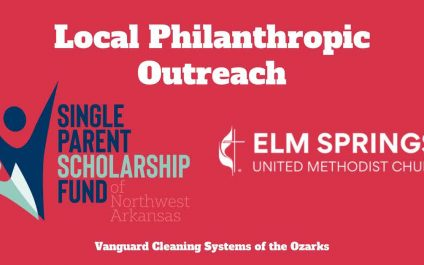 Vanguard Cleaning Systems of the Ozarks Local Philanthropic Outreach