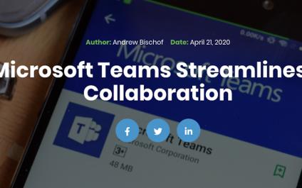 3 ways Microsoft Teams streamlines business collaboration