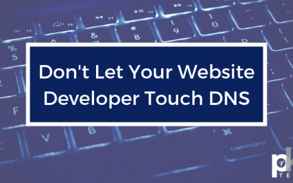 Don't Let Your Website Developer Touch DNS
