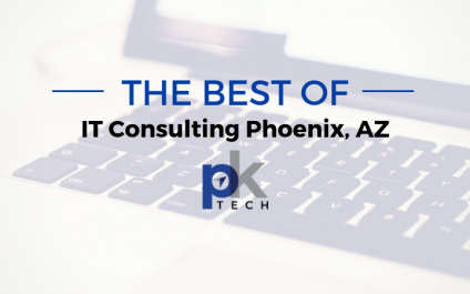 The Best of IT Consulting Phoenix, AZ