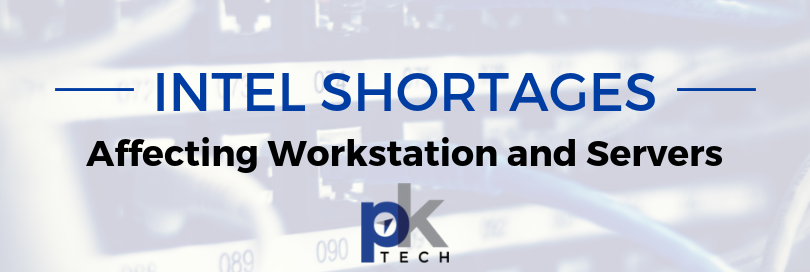 Intel Shortages Affecting Workstation and Servers
