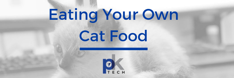 Eating Your Own Cat Food