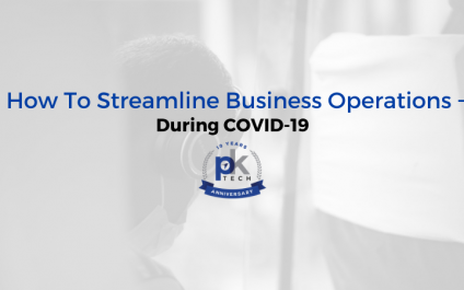 How To Streamline Business Operations During COVID-19