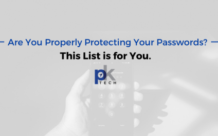 Are You Properly Protecting Your Passwords? This List is for You.