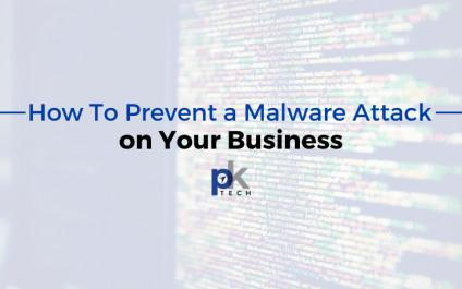 How To Prevent a Malware Attack on Your Business