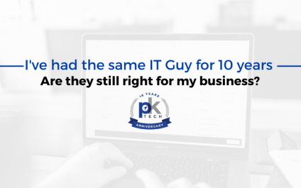 I've had the same IT Guy for 10 years – Are they still right for my business?