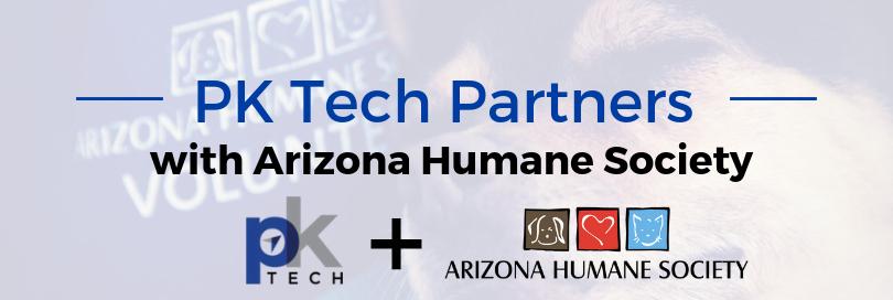 PK Tech Partners with Arizona Humane Society