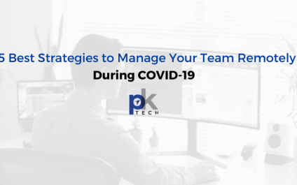 5 Best Strategies to Manage Your Team Remotely During COVID-19