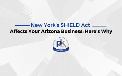 New York's SHIELD Act Affects Your Arizona Business: Here's Why