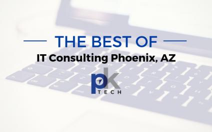 The Best of IT Consulting Phoenix, AZ