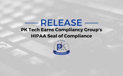 PK Tech Earns Compliancy Group's HIPAA Seal of Compliance