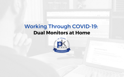 Working Through COVID-19: Dual Monitors at Home