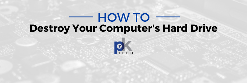 How To Destroy Your Computer's Hard Drive