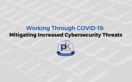 Working Through COVID-19: Mitigating Increased Cybersecurity Threats