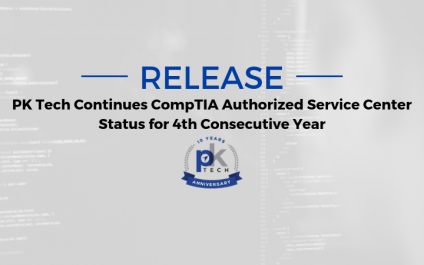 PK Tech Continues CompTIA Authorized Service Center Status  for 4th Consecutive Year