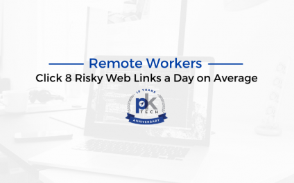 Remote Workers Click 8 Risky Web Links a Day on Average