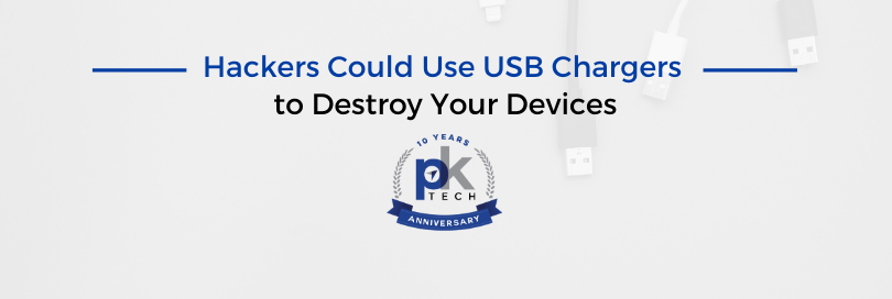 Hackers Could Use USB Chargers to Destroy Your Devices