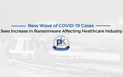 New Wave of COVID-19 Cases Sees Increase in Ransomware Affecting Healthcare Industry