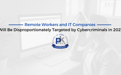 Remote Workers and IT Companies Will Be Disproportionately Targeted by Cybercriminals in 2021