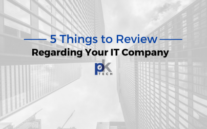 5 Things to Review Regarding Your IT Company