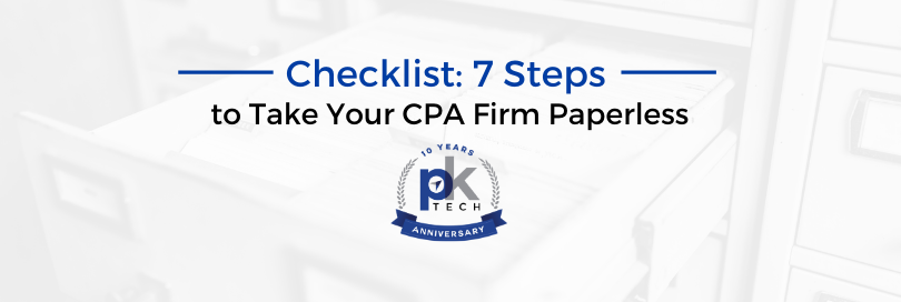 Checklist: 7 Steps to Take Your CPA Firm Paperless